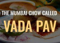The Mumbai Chow called Vada Pav